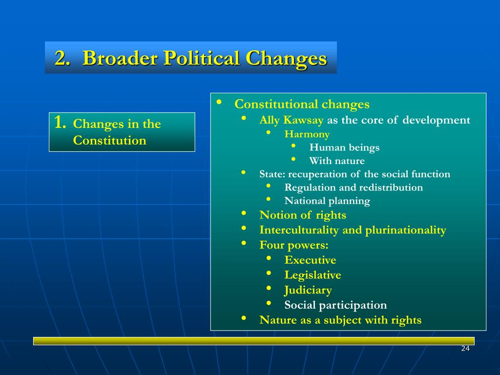 2.  Broader Political Changes