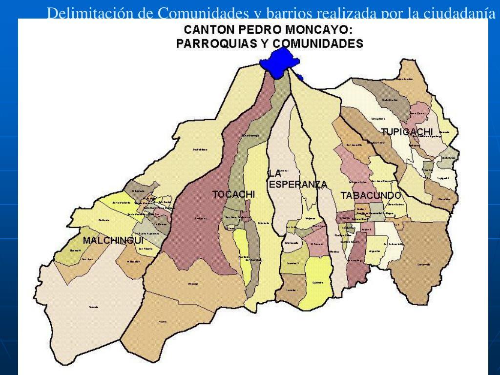 Delimitación de Comunidades y barrios realizada por la ciudadanía