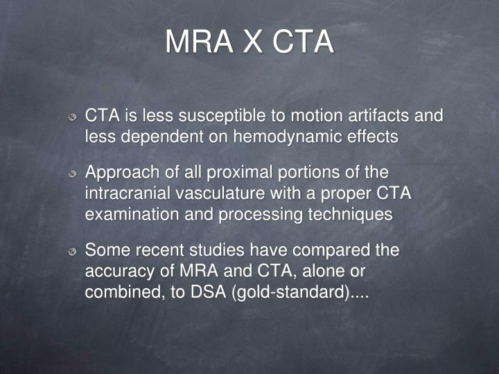 MRA X CTA