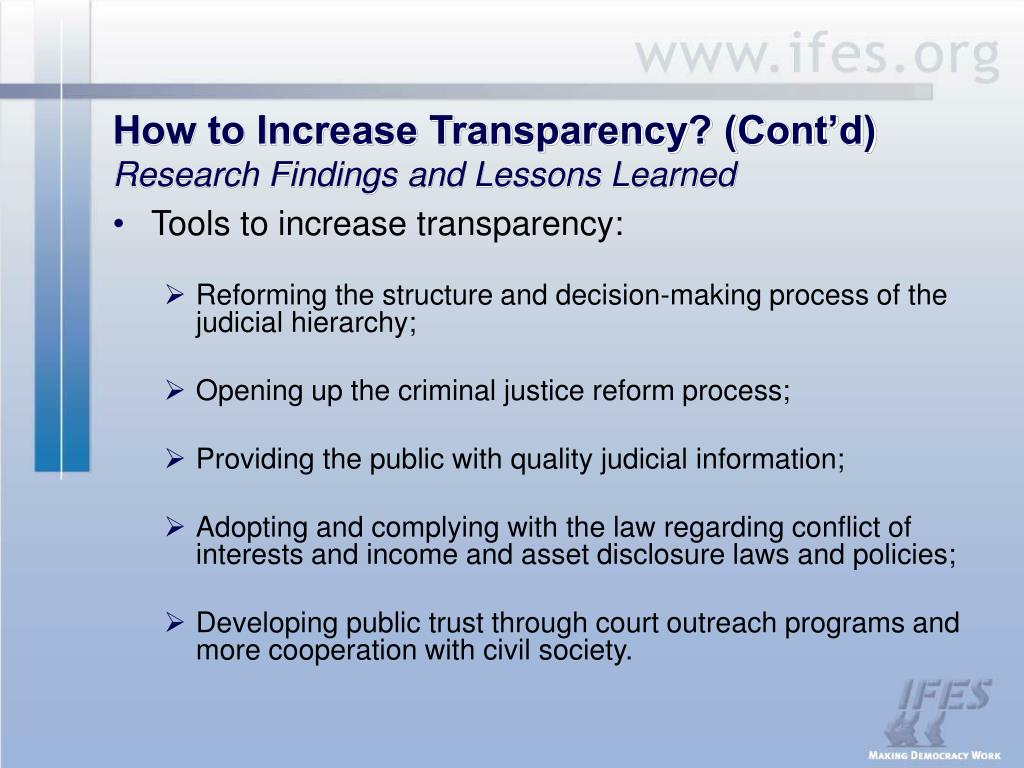 How to Increase Transparency? (Cont'd)