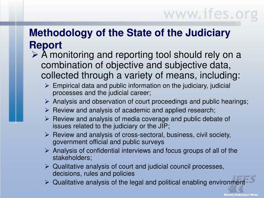 Methodology of the State of the Judiciary Report