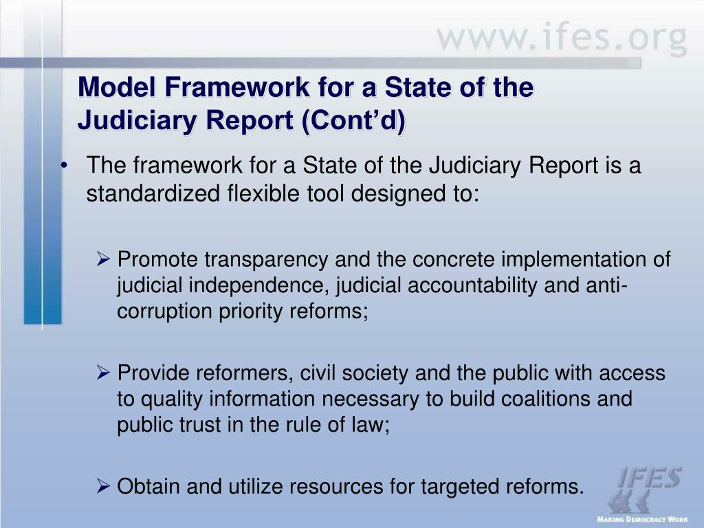 Model Framework for a State of the Judiciary Report (Cont'd)