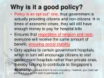 why is it a good policy2