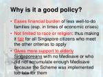 why is it a good policy3