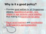 why is it a good policy4