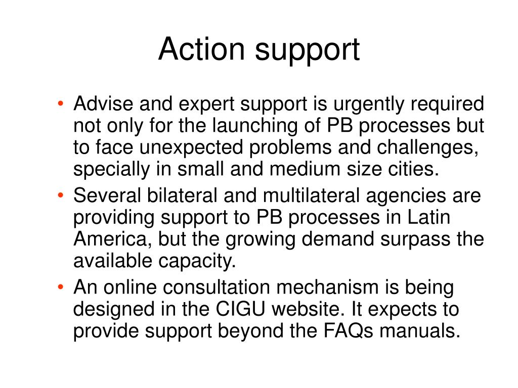 Action support