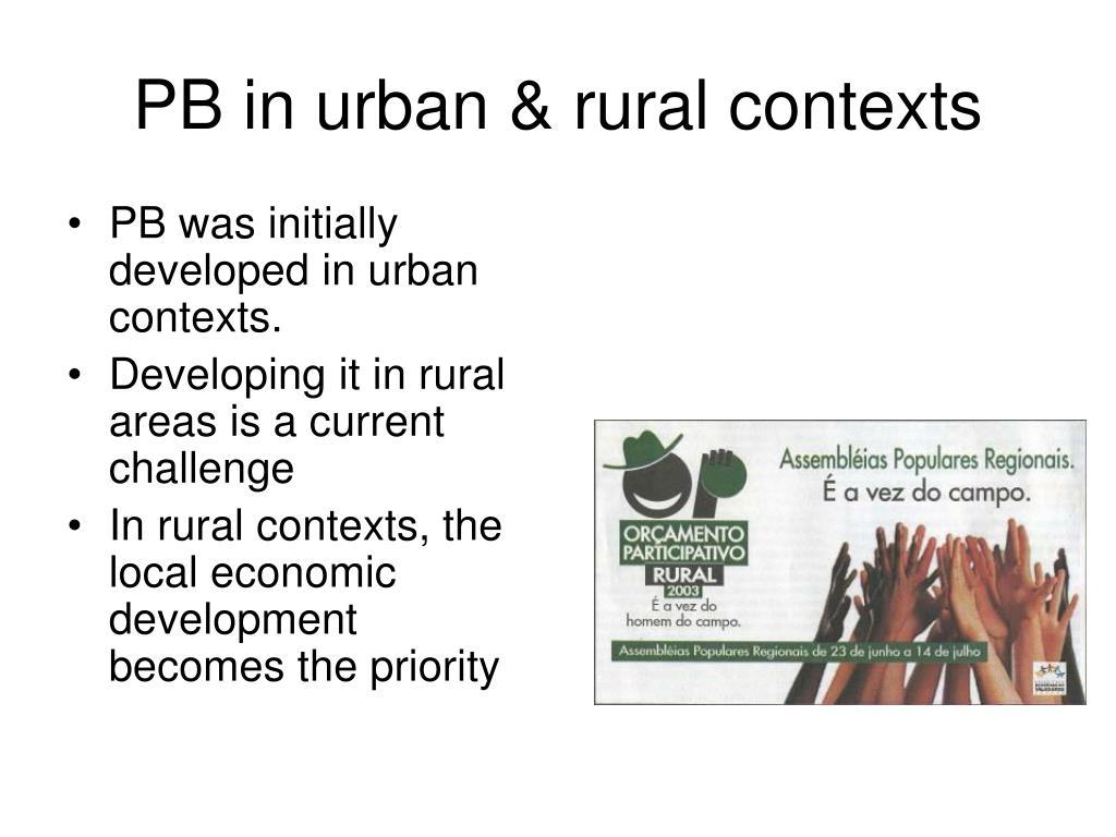 PB in urban & rural contexts