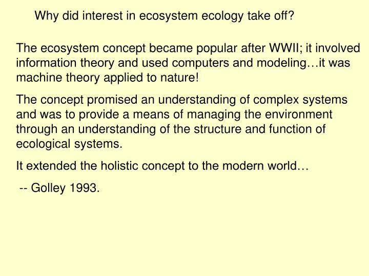 Why did interest in ecosystem ecology take off?