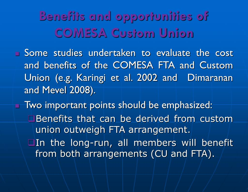 Benefits and opportunities of COMESA Custom Union
