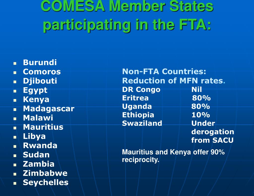 COMESA Member States participating in the FTA: