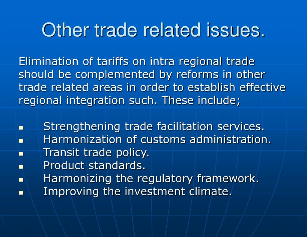 Other trade related issues.