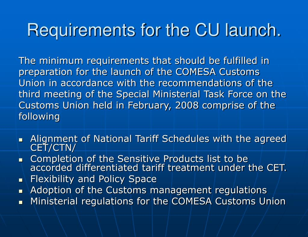 Requirements for the CU launch.