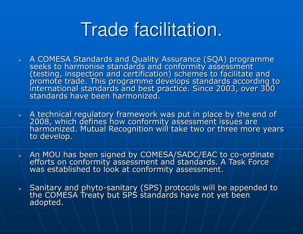 Trade facilitation.
