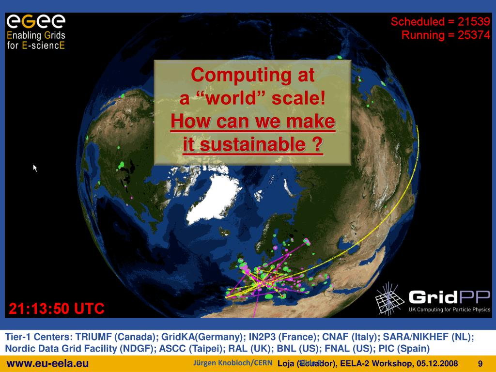 "Computing at          a ""world"" scale!"