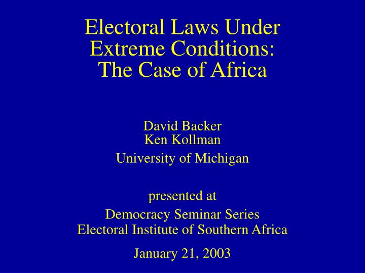 Electoral laws under extreme conditions the case of africa