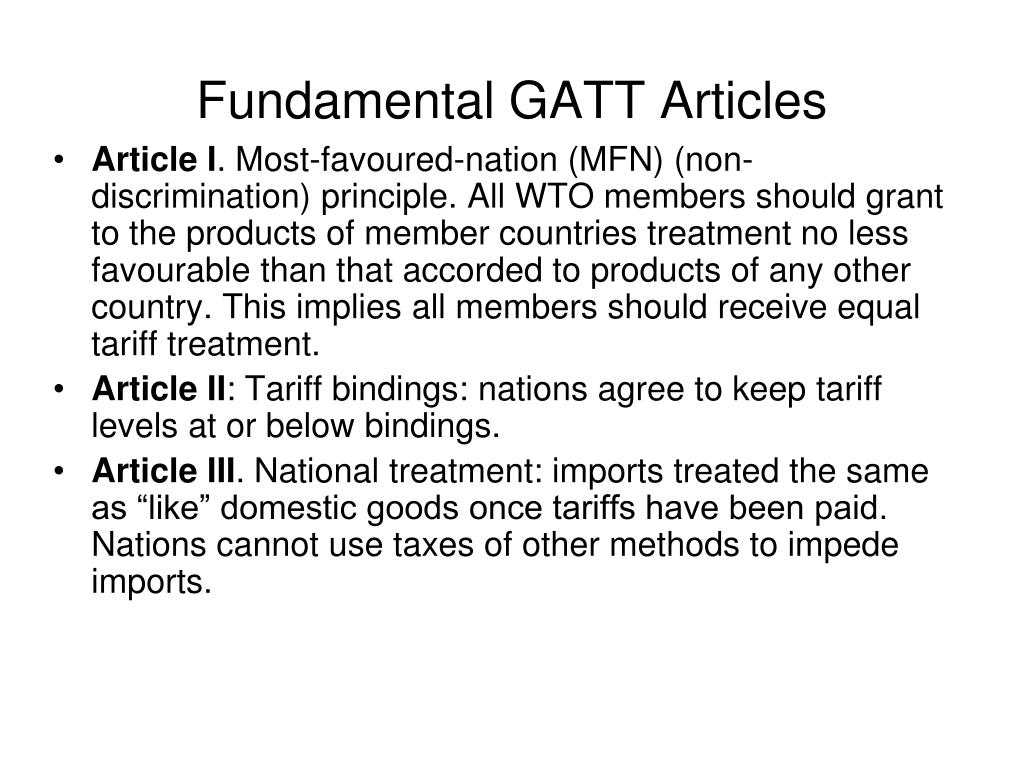 Fundamental GATT Articles