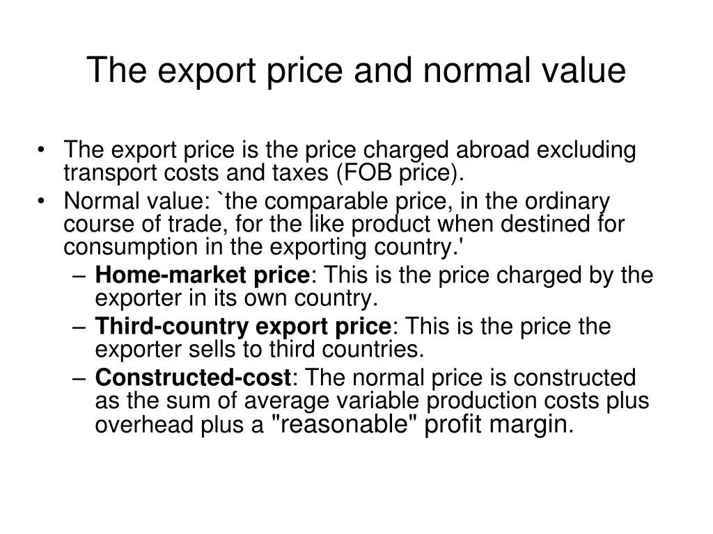 The export price and normal value