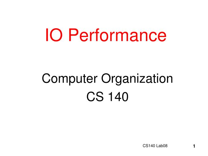 Io performance