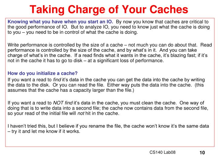 Taking Charge of Your Caches