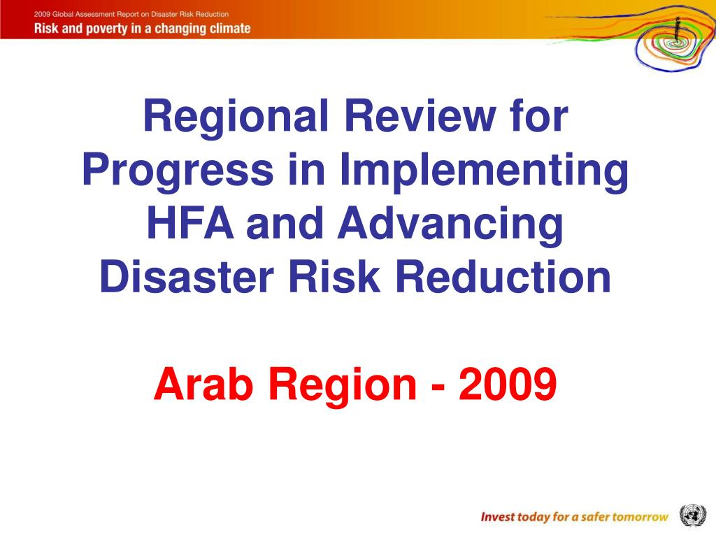 Regional Review for Progress in Implementing HFA and Advancing Disaster Risk Reduction