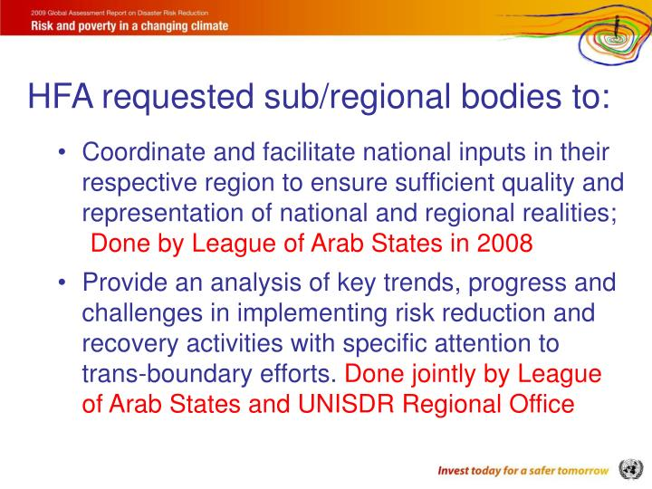 HFA requested sub/regional bodies to: