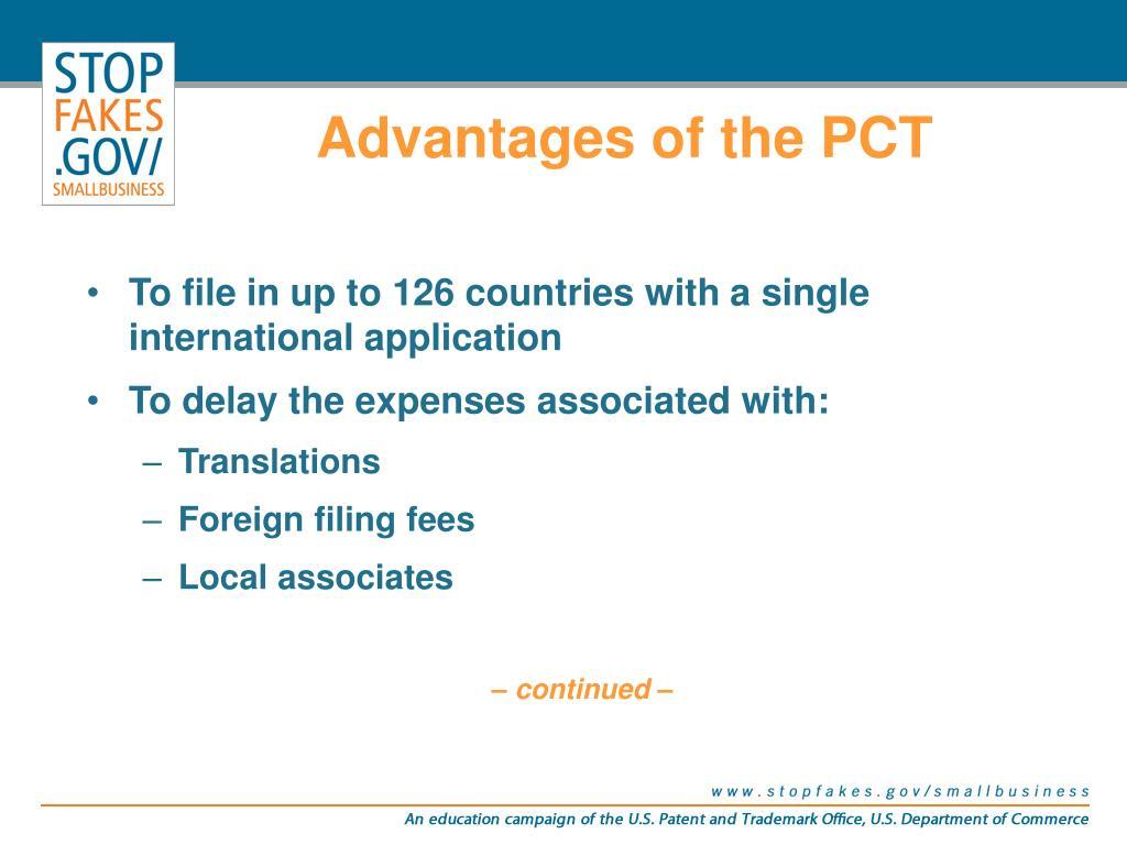 Advantages of the PCT