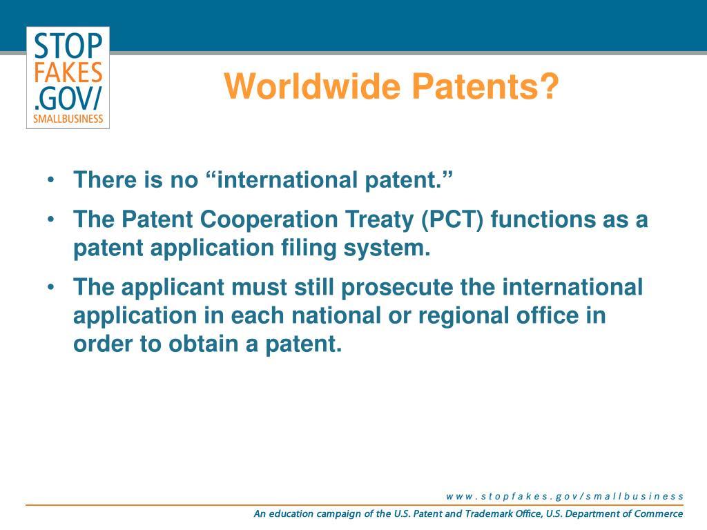 Worldwide Patents?