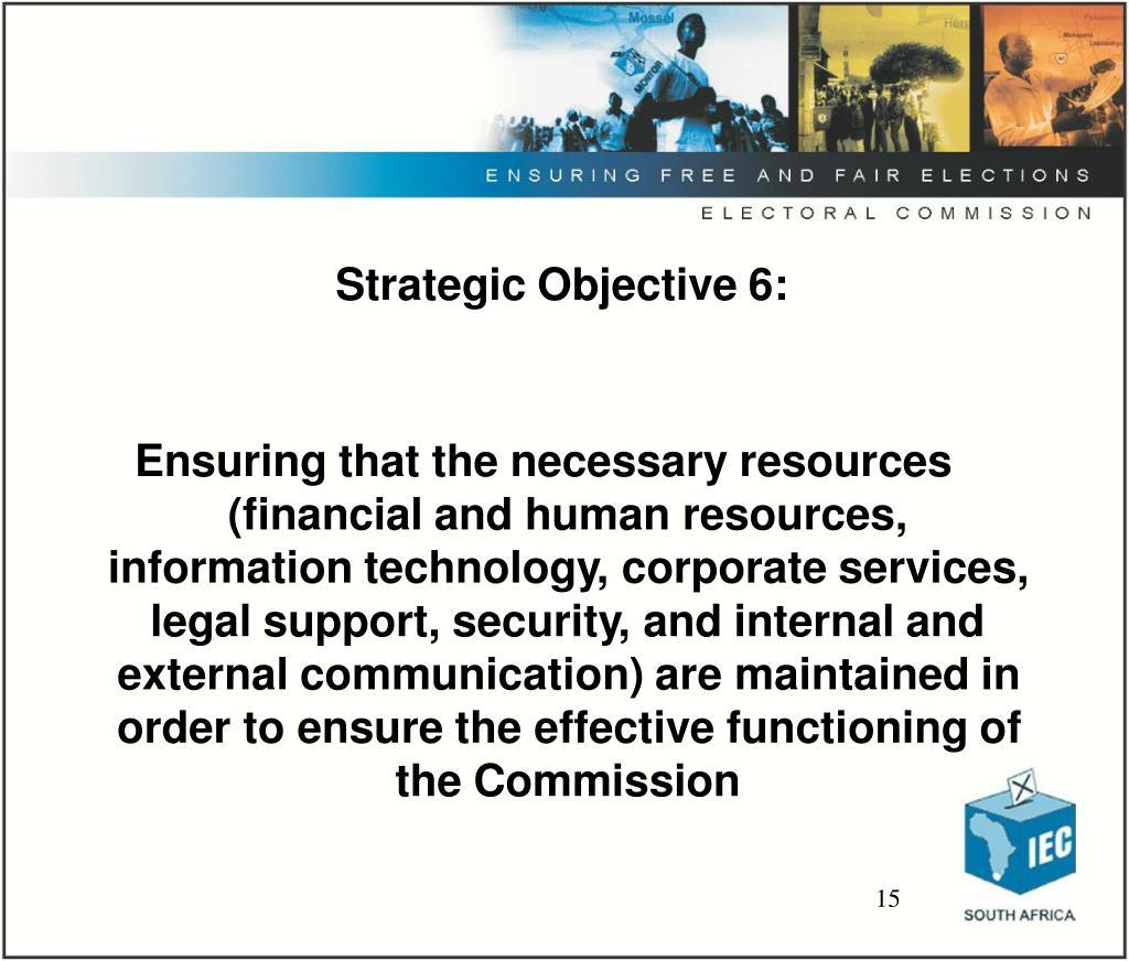 Strategic Objective 6: