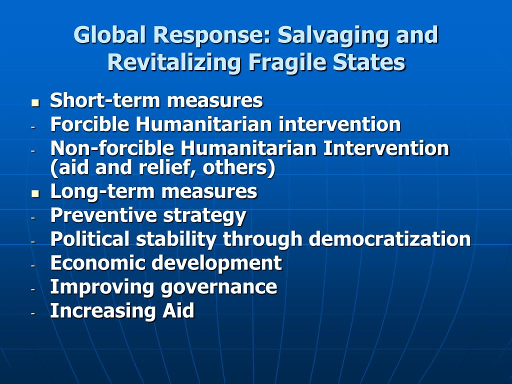 Global Response: Salvaging and Revitalizing Fragile States
