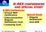 g rex conferences and special study