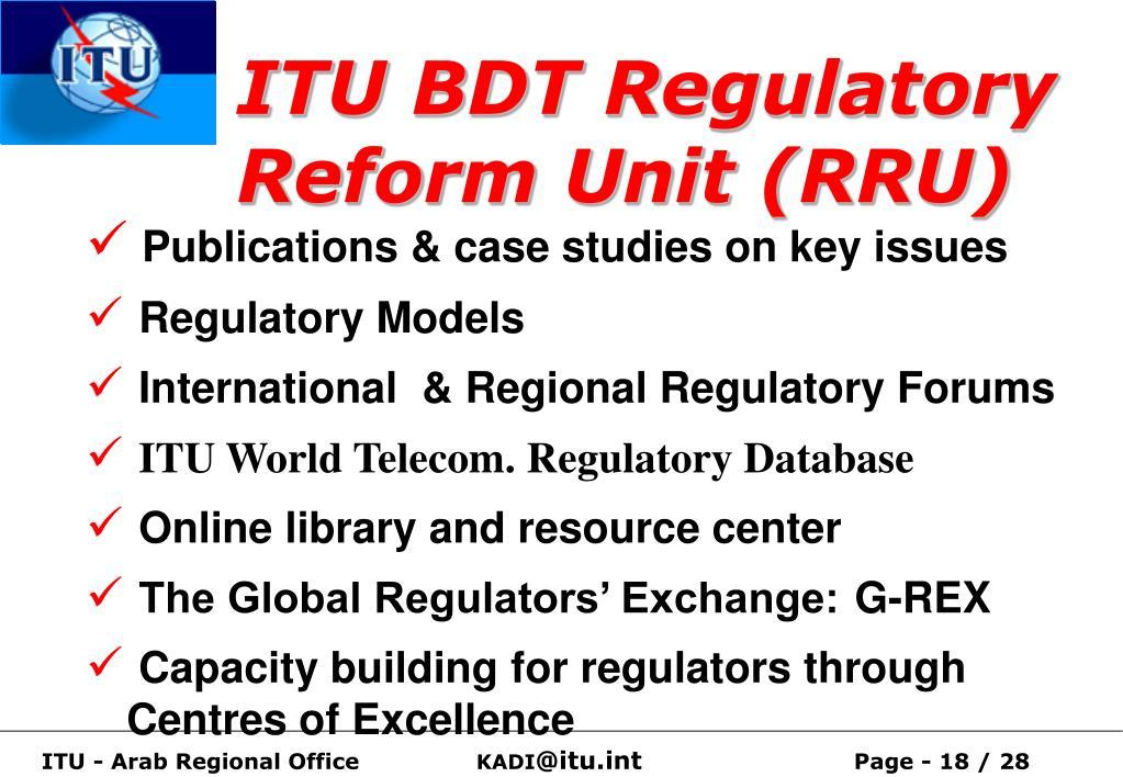 ITU BDT Regulatory Reform Unit (RRU)