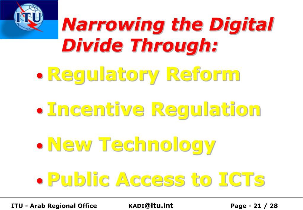 Narrowing the Digital Divide Through:
