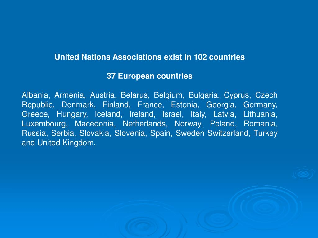 United Nations Associations exist in 102 countries