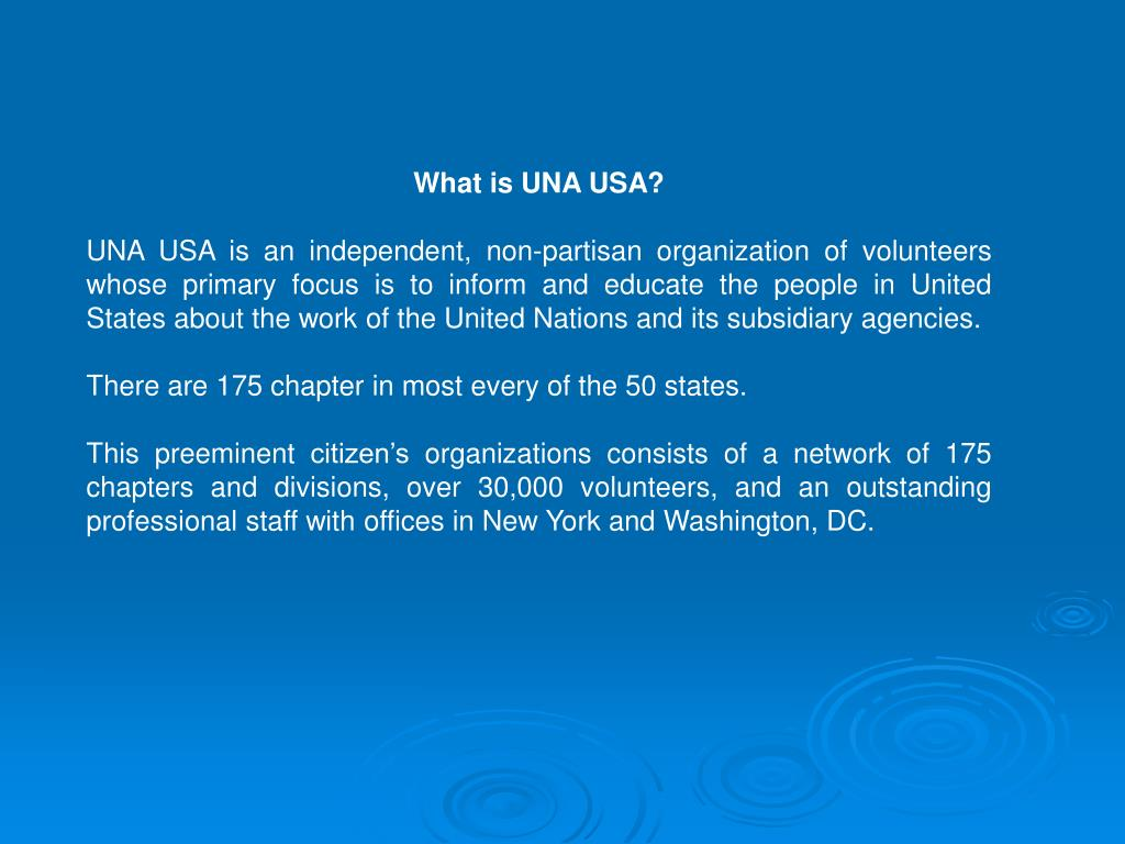 What is UNA USA?