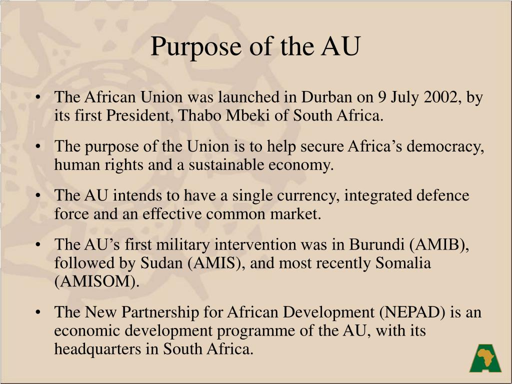 Purpose of the AU
