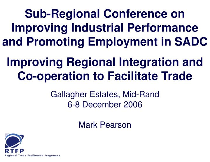 Sub-Regional Conference on