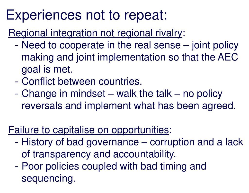 Regional integration not regional rivalry