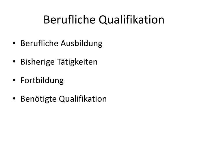 Berufliche Qualifikation