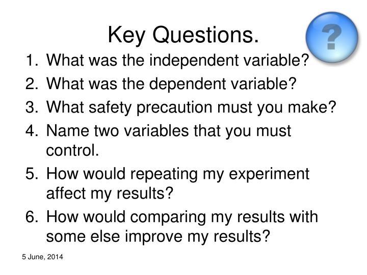 Key Questions.