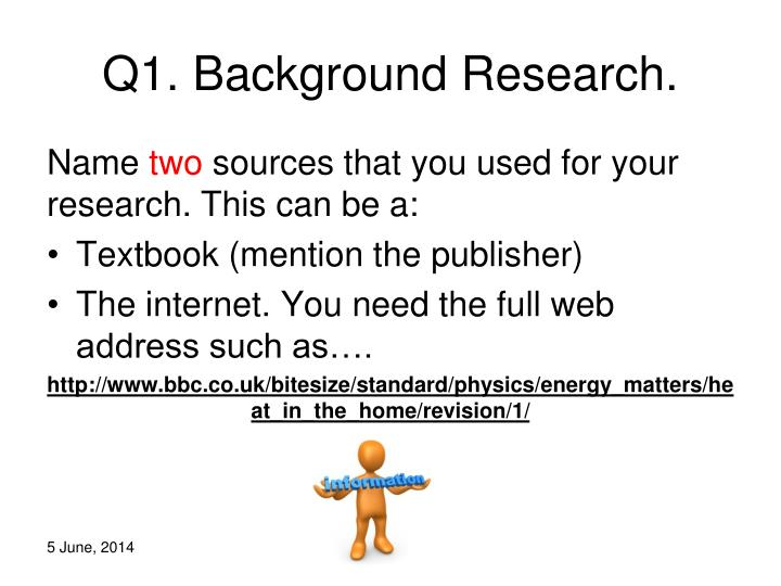 Q1. Background Research.
