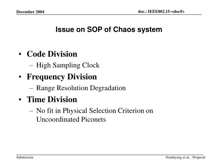 Issue on SOP of Chaos system
