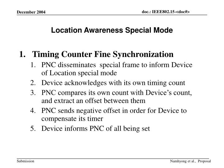 Location Awareness Special Mode