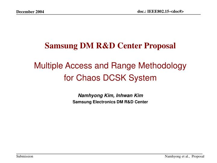 Samsung DM R&D Center Proposal