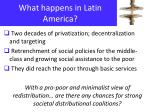 what happens in latin america