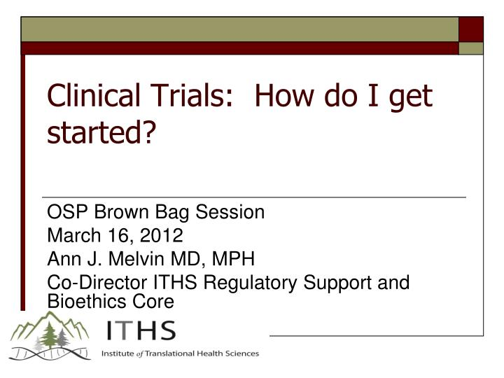 Clinical trials how do i get started