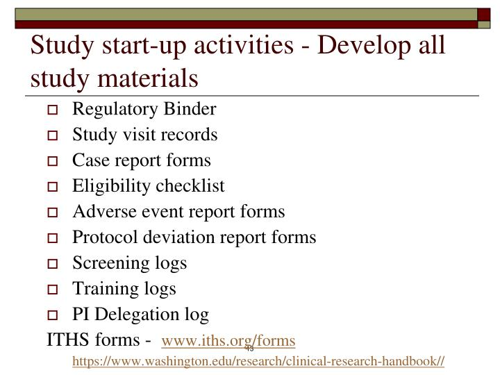 Study start-up activities - Develop all study materials