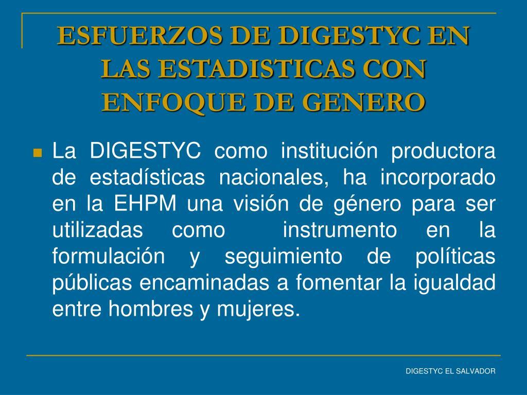 ESFUERZOS DE DIGESTYC EN LAS ESTADISTICAS CON ENFOQUE DE GENERO