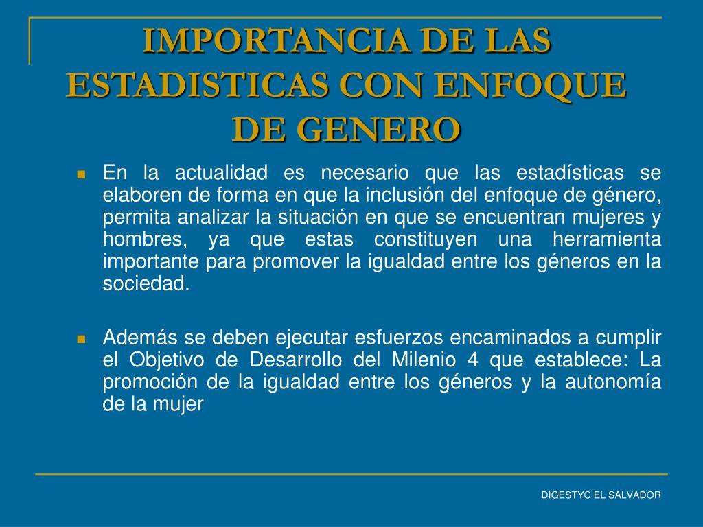 IMPORTANCIA DE LAS ESTADISTICAS CON ENFOQUE DE GENERO