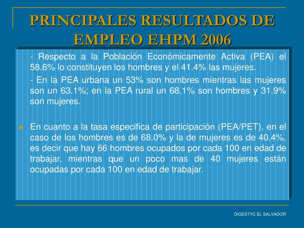 PRINCIPALES RESULTADOS DE EMPLEO EHPM 2006