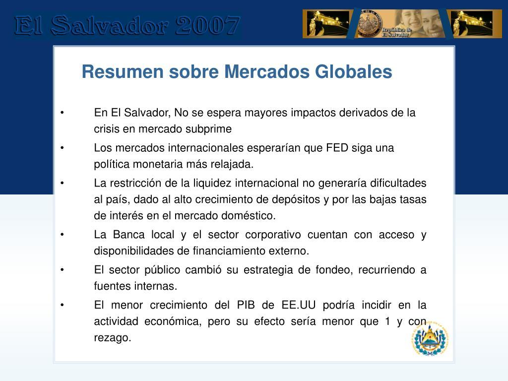 En El Salvador, No se espera mayores impactos derivados de la crisis en mercado subprime